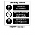 COMBINATION SIGN, 300 x 300 MM, SECURITY NOTICE