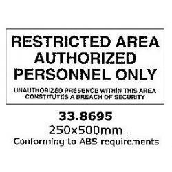 ISPS CODE SIGN & SECURITY SIGN,  RESTRICTED AREA AUTORIZED PERSONNEL ONLY